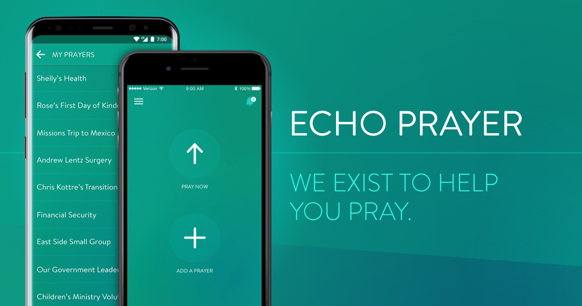 Echo | Prayer App - Remember to pray and ask others to pray